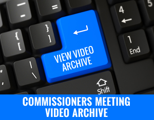Commissioners Meeting Video Archive